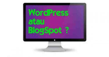 WordPress atau BlogSpot